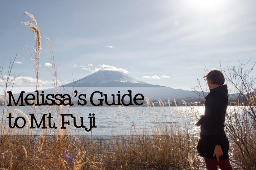 Melissa's Guide to Mt. Fuji